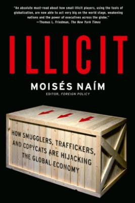 Illicit - Moisés Naím