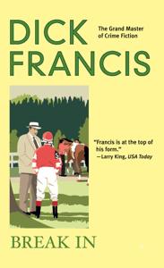 Break In - Dick Francis pdf download