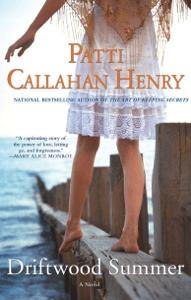 Driftwood Summer - Patti Callahan Henry pdf download