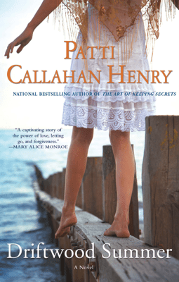 Driftwood Summer - Patti Callahan Henry pdf download