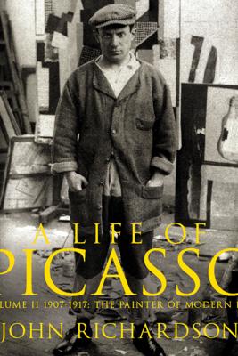 A Life of Picasso Volume II - John Richardson