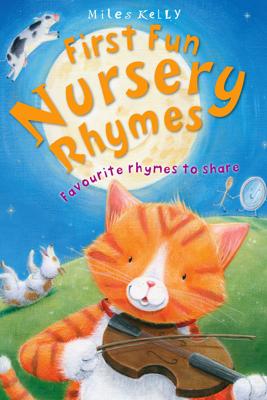 First Fun Nursery Rhymes - Miles Kelly