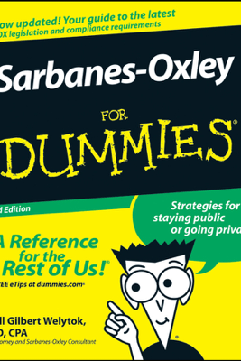 Sarbanes-Oxley For Dummies - Jill Gilbert Welytok