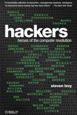 Hackers - Steven Levy