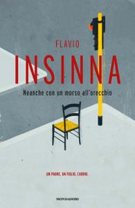 Neanche con un morso all'orecchio - Flavio Insinna pdf download