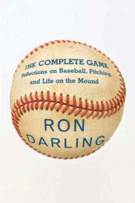 The Complete Game - Ron Darling