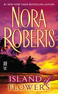 Island of Flowers - Nora Roberts pdf download