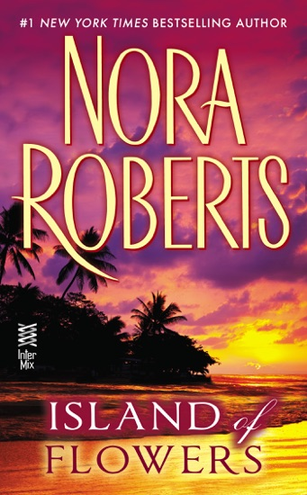 Island of Flowers by Nora Roberts pdf download