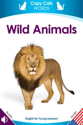 Wild Animals (American English audio) - Karen Bryant-Mole