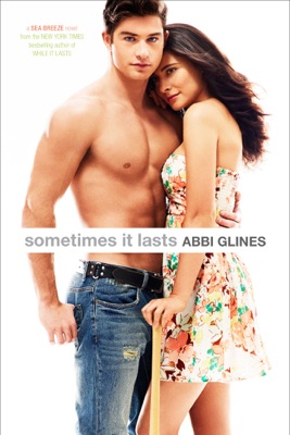 Sometimes It Lasts - Abbi Glines pdf download
