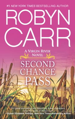 Second Chance Pass - Robyn Carr pdf download