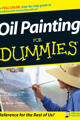 Oil Painting for Dummies - Anita Marie Giddings & Sherry Stone Clifton