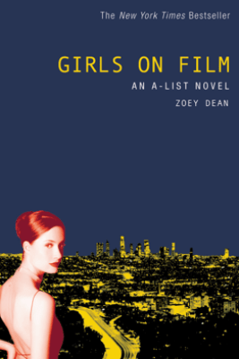 The A-List #2: Girls on Film - Zoey Dean