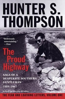 Proud Highway - Hunter S. Thompson & Douglas Brinkley pdf download