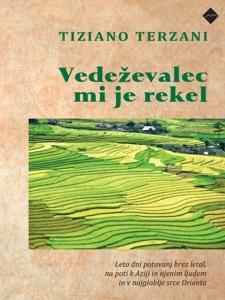 Vedeževalec mi je rekel - Tiziano Terzani pdf download