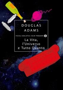 La vita, l'Universo e tutto quanto - Douglas Adams pdf download