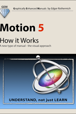 Motion 5 - How It Works - Edgar Rothermich