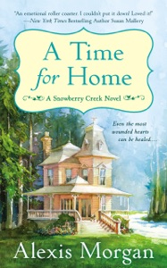 A Time For Home - Alexis Morgan pdf download