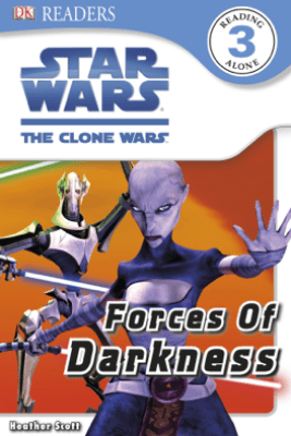DK Readers L3: Star Wars: The Clone Wars: Forces of Darkness (Enhanced Edition) - Heather Scott