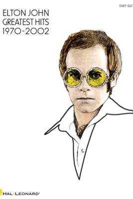 Elton John - Greatest Hits 1970-2002 (Songbook) - Elton John