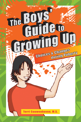 The Boys' Guide to Growing Up - Terri C. Couwenhoven M.S.