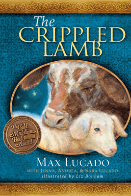 The Crippled Lamb - Max Lucado