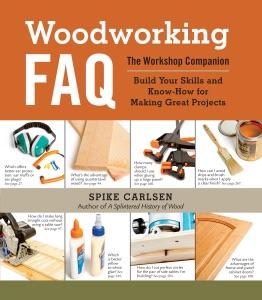 Woodworking FAQ - Spike Carlsen pdf download
