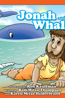 Jonah and the Whale - Kim Mitzo Thompson, Karen Mitzo Hilderbrand & Ron Kauffman