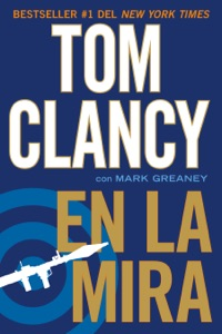 En la mira - Tom Clancy & Mark Greaney pdf download