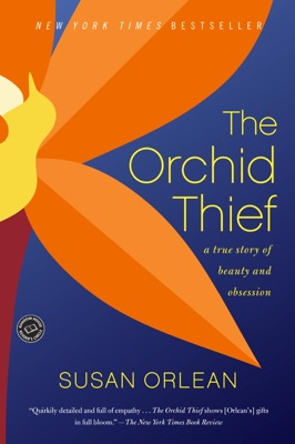 The Orchid Thief - Susan Orlean pdf download