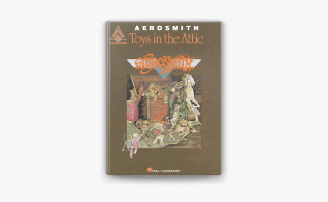 Aerosmith Toys In The Attic Songbook On Apple Books