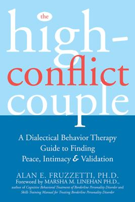 The High-Conflict Couple - Alan E. Fruzzetti & Marsha M. Linehan