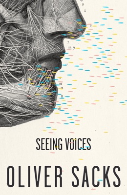 Seeing Voices - Oliver Sacks pdf download