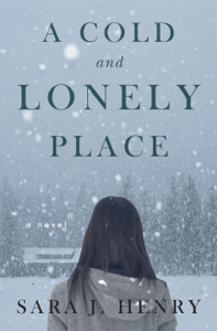 A Cold and Lonely Place - Sara J. Henry pdf download