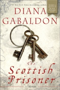 The Scottish Prisoner - Diana Gabaldon pdf download