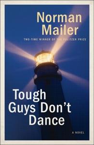 Tough Guys Don't Dance - Norman Mailer pdf download