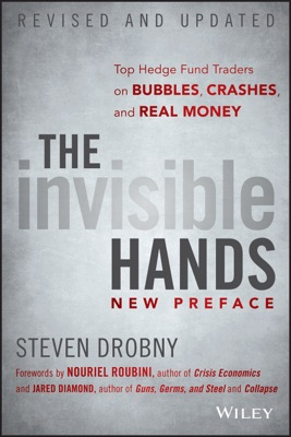 The Invisible Hands - Steven Drobny, Nouriel Roubini & Jared Diamond pdf download