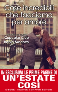 Cose incredibili che facciamo per amore - Roisin Meaney pdf download
