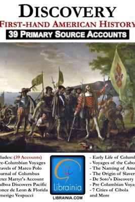 Discovery and Exploration of America - Christopher Columbus, Marco Polo, De Soto & Francis Vasques de Coronado