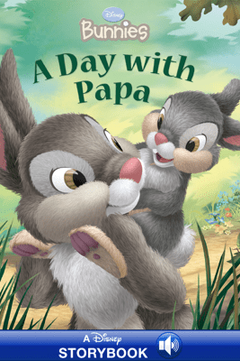 Disney Bunnies:  A Day with Papa - Disney Book Group & Kitty Richards