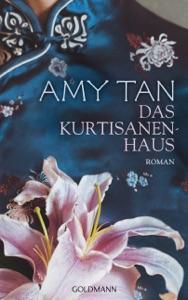 Das Kurtisanenhaus - Amy Tan pdf download