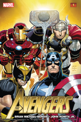 The Avengers, Vol. 1 - Brian Michael Bendis & John Romita, Jr.