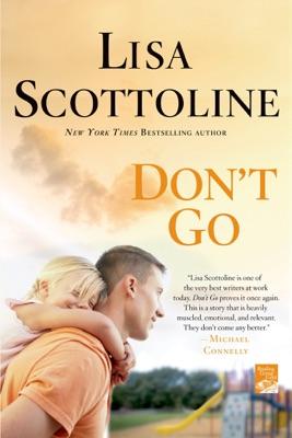Don't Go - Lisa Scottoline pdf download