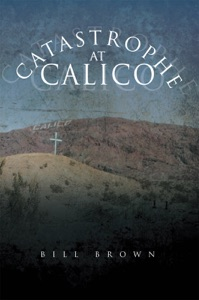 Catastrophe At Calico - Bill Brown pdf download