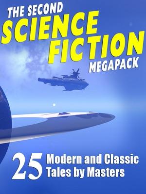 The Second Science Fiction MEGAPACK ® - Robert Silverberg, Lawrence Watt-Evans, Nina Kiriki Hoffman, Tom Purdom, Philip K. Dick, Marion Zimmer Bradley & Ben Bova pdf download