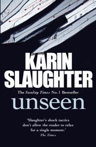 Unseen - Karin Slaughter pdf download