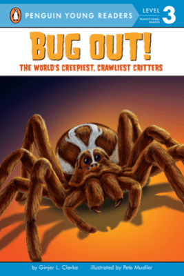 Bug Out! - Ginjer L. Clarke, Pete Mueller & Brittany Hatrack