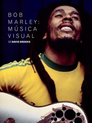 Bob Marley: Música Visual - David Brooks pdf download