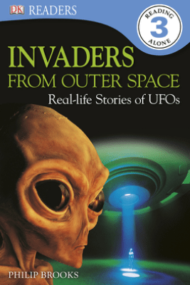 DK Readers L3: Invaders From Outer Space (Enhanced Edition) - Philip Brookes