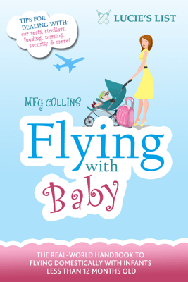 Flying with Baby - Meg Collins